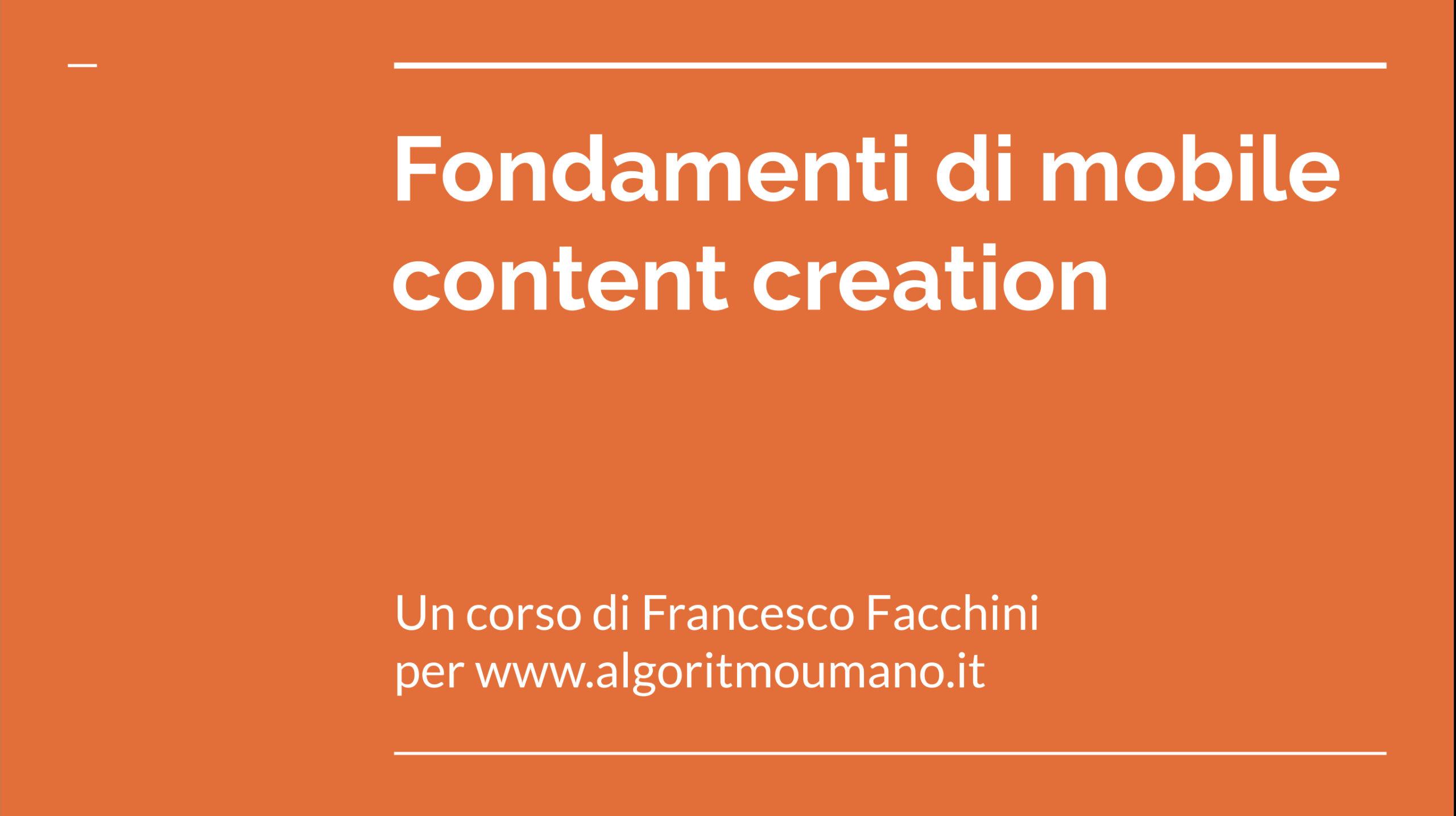 Corso di mobile content creation